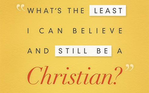 What's The Least I Can Believe and Still be a Christian?' Book Cover